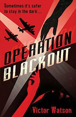 Operation Blackout by Victor Watson | Paperback Book | 9781910611005 | NEW