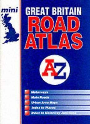 Great Britain Mini Road Atlas (A-Z Road Maps & Atlases),