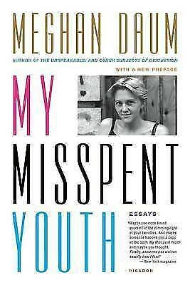 My Misspent Youth by Daum, Meghan   Paperback Book   9781250067654   NEW