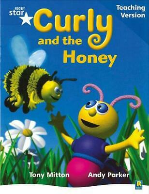 Rigby Star Phonic Guided Reading Blue Level: Curly and the Honey Teaching Versio