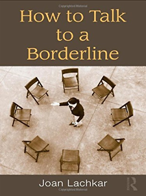 How To Talk To A Borderline  (UK IMPORT)  BOOKH NEW