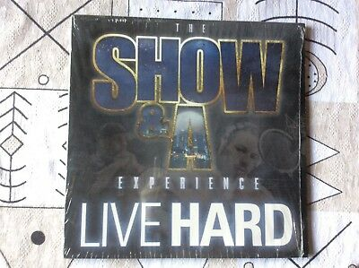 The Show and A Experience Live Hard