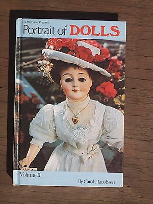 A Past and Present Portrait of Dolls Volume 2 by Carol L Jacobson Reference Book