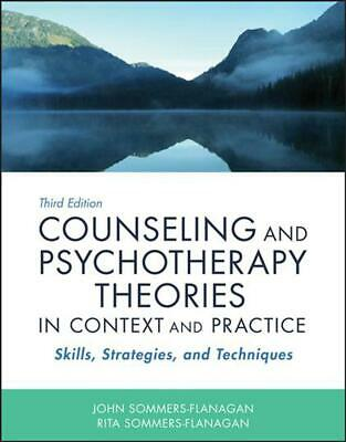 Counseling and Psychotherapy Theories in Context and Practice: Skills, Strategie