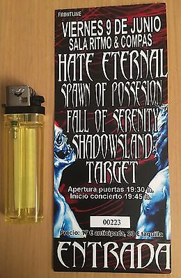 Entrada-Ticket Hate Eternal, Spawn Of Possession, Fall Of Serenity, Shadowsland,