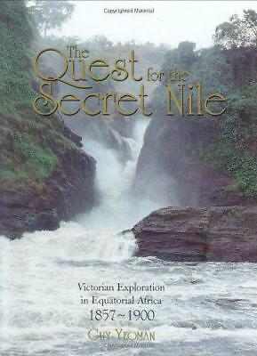 THE QUEST FOR THE SECRET Nilo: Victorian exploración en ECUATORIAL AFRICA 1857-1