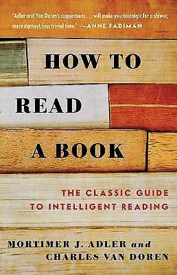 How to Read a Book, Adler, Mortimer J