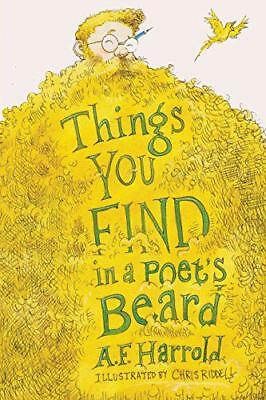 Things You Find in a Poet's Beard by A. F. Harrold | Paperback Book | 9781909136