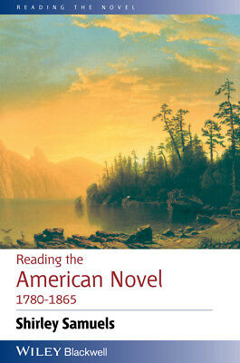 Reading the American Novel 1780 – 1865, Samuels, Shirley