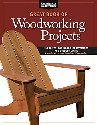 Great Book of Woodworking Projects American Woodworker Paperback NEW CONDITION