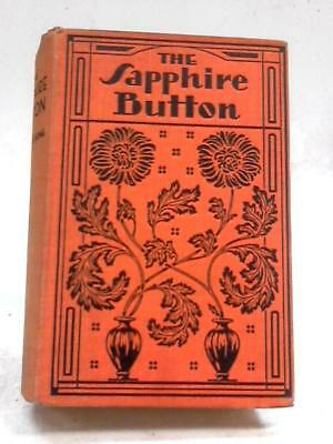 The Sapphire Button A Romance of The Road I Florence E. Bone 1920 Book 24268