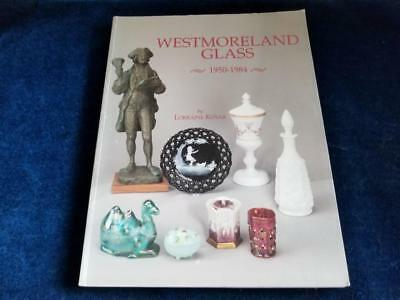 Westmoreland Glass 1950 - 1984 Lorraine Kovar Reference Identification Book