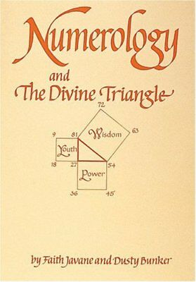 Numerology and the Divine Triangle by Javane, Bunker, Javanie, Faith New..