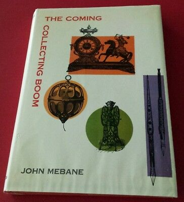 "1968 Book: ""The Coming Collecting Boom"" John Mebane (Vtg Thrifting, Antiqued)"