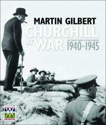 Churchill at War: His 'Finest Hour' in Photographs, 1940-1945, Very Good Conditi