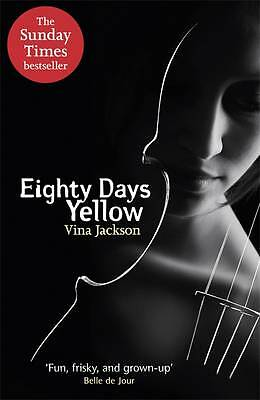 Eighty Days Yellow, Vina Jackson | Paperback Book | Good | 9781409127741