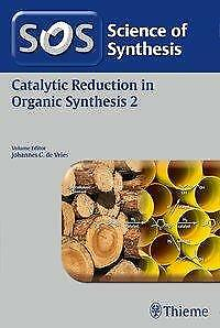Science of Synthesis: Catalytic Reduction in Organic Synthesis Vol. 2 PORTOFREI