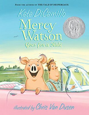 Mercy Watson Goes for a Ride-Kate DiCamillo, Chris Van Dusen