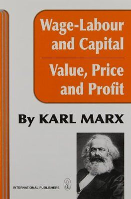 Wage-Labour and Capital & Value, Price and Profit-Karl Marx