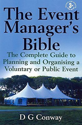 The Event Manager's Bible: The Complete Guide to Planning and Organising a Volun