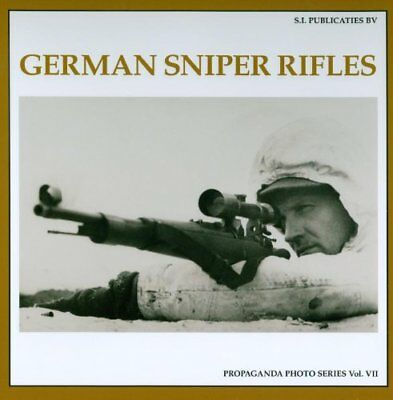 The Propaganda Photo: German Sniper Rifles 7-Albrecht Wacker