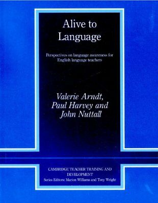Alive to Language: Perspectives on Language Awa, Arndt, Valerie,,