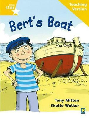 Rigby Star Phonic Guided Reading Yellow Level: Bert's Boat Teaching Version Pape