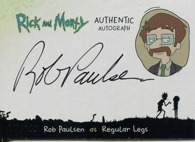 Rick And Morty Season 1 Autograph Card RP-R Rob Paulsen as Regular Legs #/100