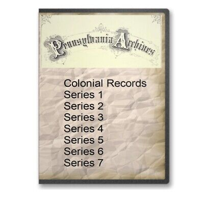 Pennsylvania Archives Colonial Records + Series 1,2,3,4,5,6,7 on 2 DVDs C769-70