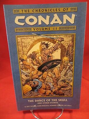 CHRONICLES OF CONAN Vol 11 The Dance of the Skull $16.95srp Thomas Buscema NEW
