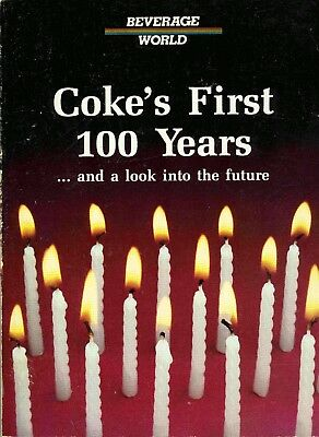 """""""Coke's First 100 Years"""" - 1886-1986. Great Coca-Cola reference book! many ads"""