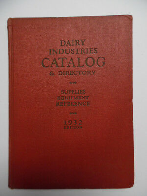 1932 DAIRY INDUSTRY CATALOG & DIRECTORY  Olson Publishing Co Ice Cream Vintage