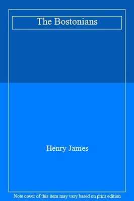 The Bostonians by Henry James, Fiction, Literary, James, Henry 9781592243075,,