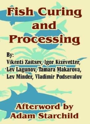 Fish Curing and Processing, Zaitsev, Vikenti 9781410211323 Fast Free Shipping,,