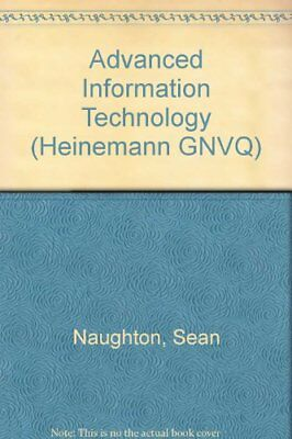 Advanced Information Technology (Heinemann GNVQ),Sean Naughton, Mr Alastair Wat