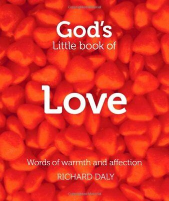 God's Little Book of Love: Words of warmth and affection, Daly 9780007528370+-