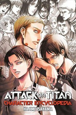 Attack On Titan Character Encyclopedia by Hajime Isayama 9781632367099