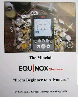 """The Minelab Equinox: """"From Beginner to Advanced book"""