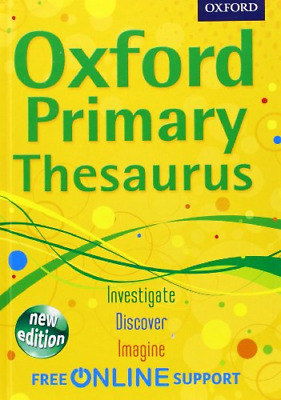 Oxford Primary Thesaurus, Oxford Dictionaries, Good Condition Book, ISBN 9780192