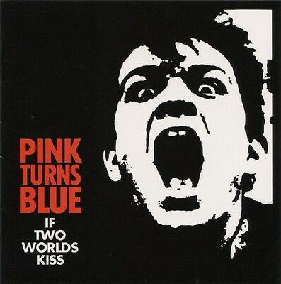PINK TURNS BLUE If Two Worlds Kiss - CD (Reissue, Remastered)