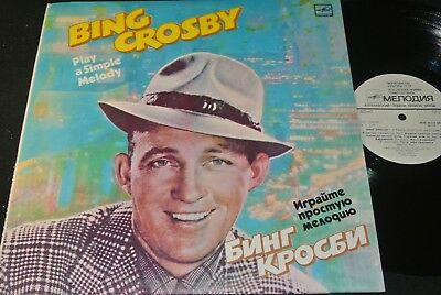 BING CROSBY Play A Simple Melody / Soviet Russian Mono LP MELODIA M60-46119000