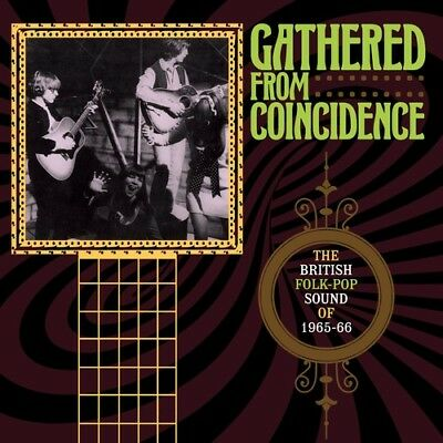 Gathered From Coinci - Gathered From Coincidence: British Folk-Pop Sound Of 1965