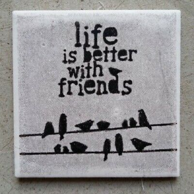 """Mosaic Tile - """"LIFE IS BETTER WITH FRIENDS"""" ~ Mosaic Inserts, Art, Craft Supp..."""