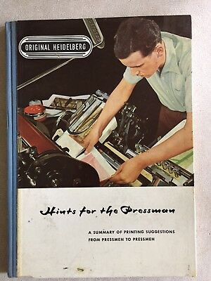 "Heidelberg Letterpress Book ""Hints for The Pressman"" 1957"