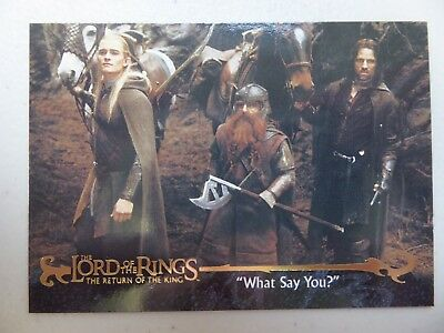 """TOPPS Card : LOTR The Return Of The King  #53 """"WHAT SAY YOU?"""""""