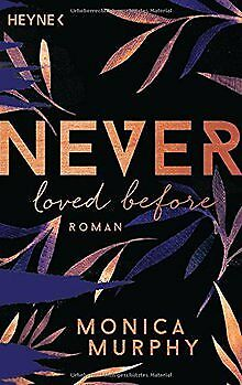 Never Loved Before: Roman (Never-Serie, Band 1) von... | Buch | Zustand sehr gut