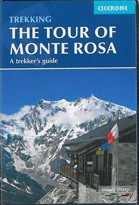Tour of Monte Rosa: A Trekker's Guide (Cicerone Trekkers Guide) by Hilary Sharp