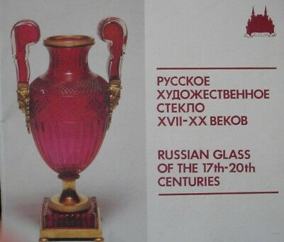Russian glass of the 17th-20th Centuries