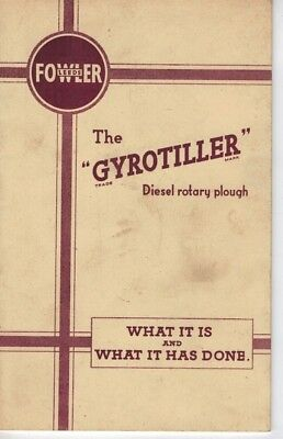 Leeds Fowler The Gyrotiller Diesel Rotary Plough What It Is & What It Has Done