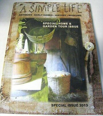 Decorating In The Primitive Style A Simple Life Special Home & Garden Issue 2013